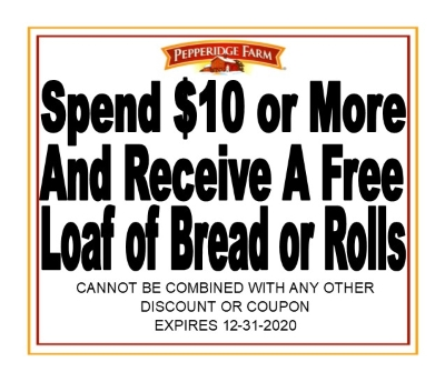 FREE LOAF OF BREAD WITH PURCHASE OF $10 OR MORE