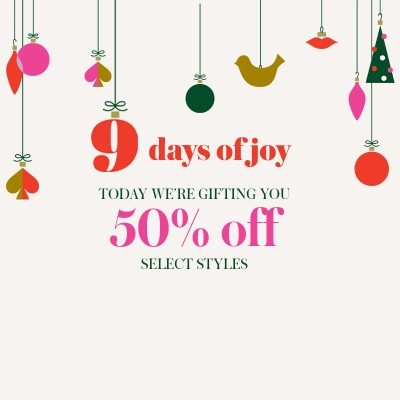 Give Joy! 50% off select styles