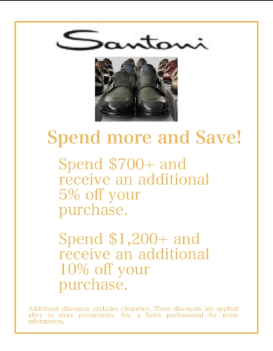 Spend more and Save with Santoni!