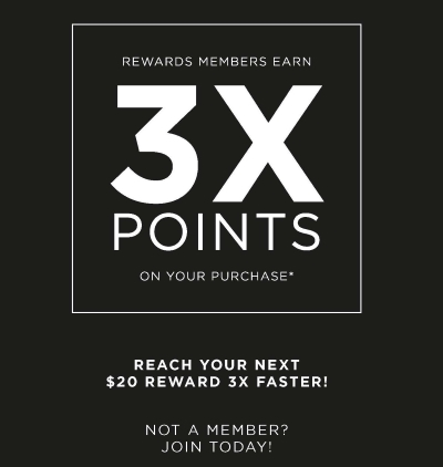 EARN 3X POINTS ON YOUR PURCHASE IN-STORE!